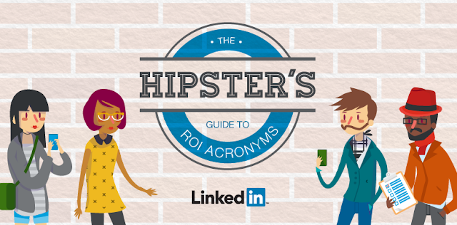 The Hipster's Guide to ROI Acronyms