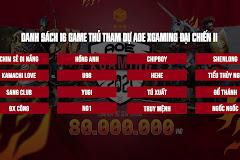 Danh sách game thủ tham dự Xgaming Đại Chiến II: Việt Nam áp đảo!