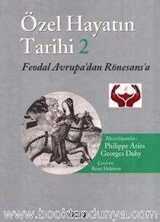 Georges Duby - Özel Hayatın Tarihi 4. Cilt  (Fransız Devrimi'nden Büyük Savaş'a)