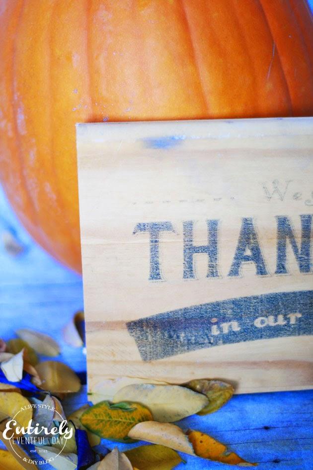 DIY Wood Transfer Thanksgiving Sign.