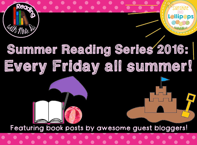 I think you will enjoy this post by Sunshine and Lollipops about Summer Reading...this post is featured on Reading with Mrs. D's Blog...check it out. It will bring you back to the days of cuddling up with a good book!