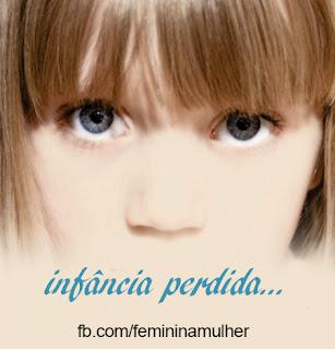Infância Perdida...