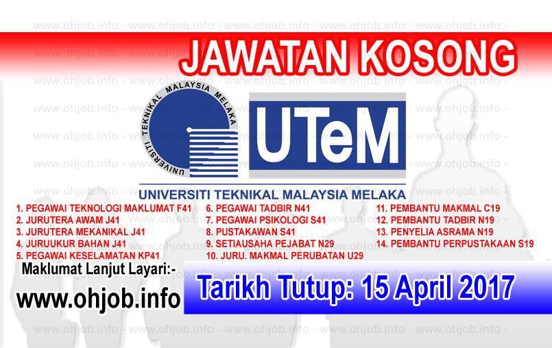 Jawatan Kerja Kosong UTeM - Universiti Teknikal Malaysia Melaka logo www.ohjob.info april 2017
