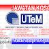 Job Vacancy at UTeM - Universiti Teknikal Malaysia Melaka