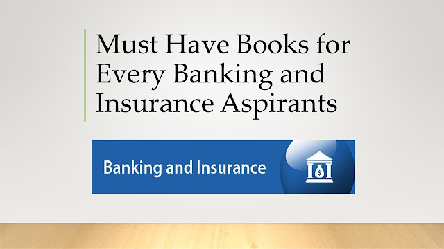 Must Have Books for Every Banking and Insurance Aspirants, Must Have Books for Every Banking and Insurance Aspirants, Must Have Books for Every Banking and Insurance Aspirants, Must Have Books for Every Banking and Insurance Aspirants, Must Have Books for Every Banking and Insurance Aspirants, Must Have Books for Every Banking and Insurance Aspirants