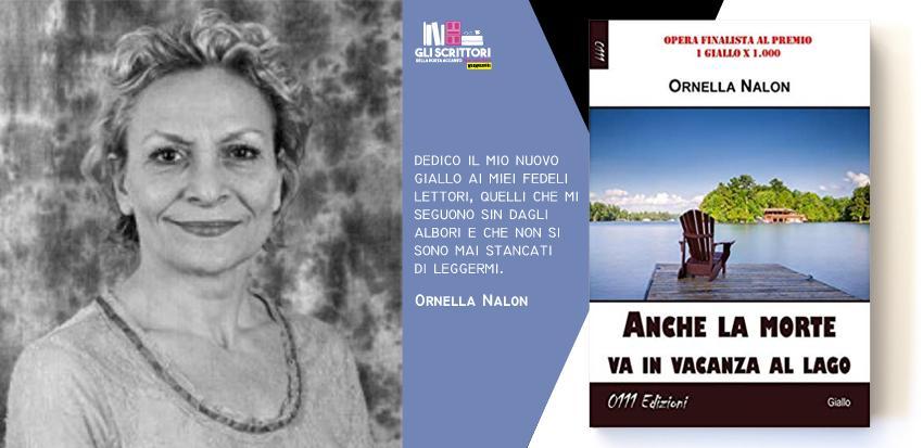 Ornella Nalon presenta: Anche la morte va in vacanza al lago