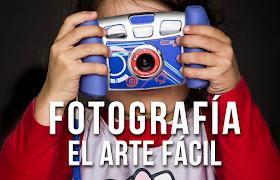 Fotografía, el arte fácil