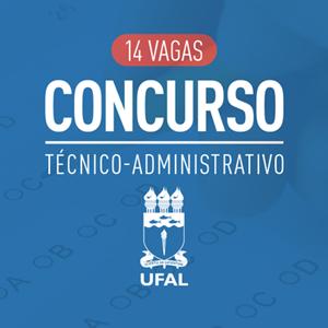UFAL abre Concurso Público para 14 vagas de técnicos