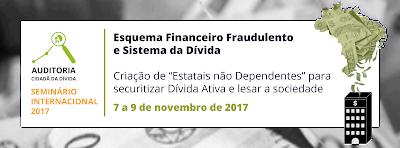 Sistema da dívida no Brasil é tema de Seminário internacional em Brasília