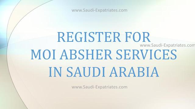 REGISTER FOR MOI ABSHER ESERVICES