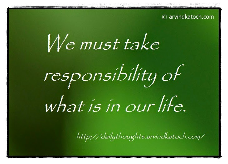 responsibility, Life, Daily Quote, Thought,