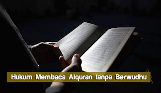 hukum membaca alquran tanpa berwudhu
