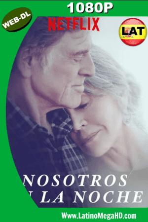 Nosotros en la Noche (2017) Latino Full HD WEB-DL 1080P ()