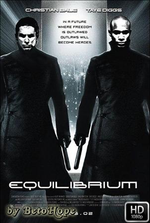 Equilibrium [1080p] [Latino-Ingles] [MEGA]
