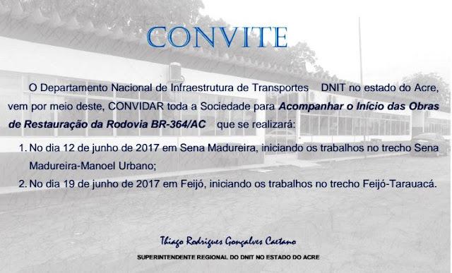 DNIT/ACRE convida a população para o acompanhamento do inicio da restauração da BR 364