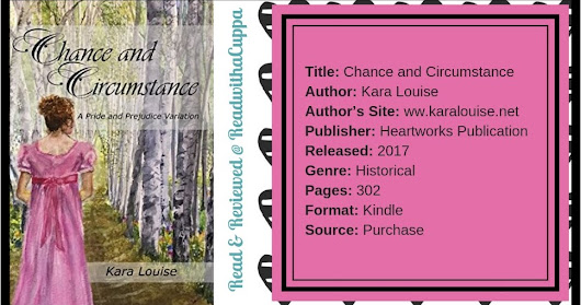 Book Review | Chance and Circumstance | Kara Louise