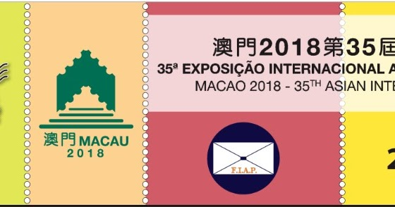 35th Asian International Stamp Exhibition - Macao 2018