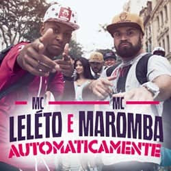 Baixar Musica Automaticamente – MC Leléto e MC Maromba MP3 Gratis