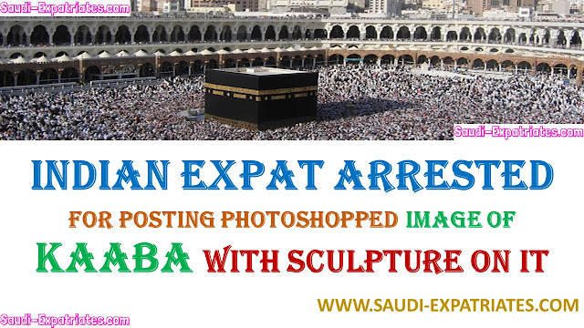 INDIAN EXPAT ARRESTED FOR POSTING KAABA IMAGE WITH HINDU GOD