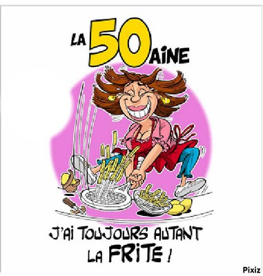 Proverbe Anniversaire 50 Ans Humour