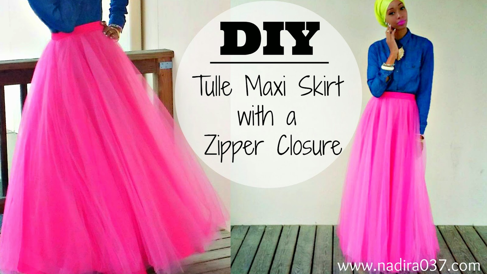 53f685279f4 DIY | Tulle Maxi Skirt | Zipper Closure | Tutorial - Nadira037