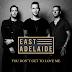 Lirik Lagu East Adelaide - You Don't Get To Love Me dan Terjemahan