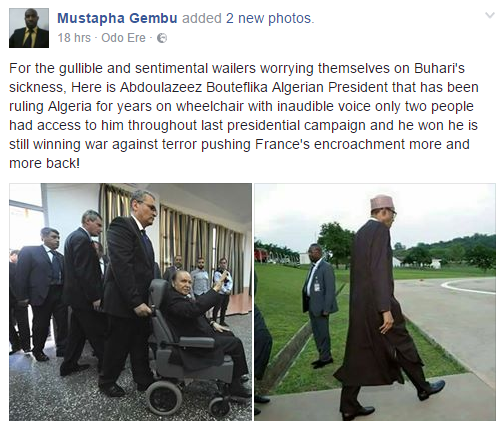 Nigerian Compares PMB To Algerian President, Saying PMB Not On Wheel Chair Afterall (Photos)