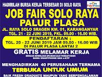 Gratis ! Job Fair Solo Raya Tanggal 21-22 Juni 2019 di Palur Plasa
