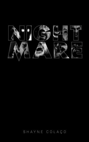Book Review : Nightmare - Shayne Colaco