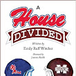 Maggie Reads: A House Divided