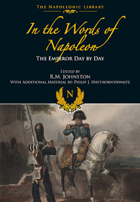 In the Words of Napoleon: The Emperor Day by Day (Napoleonic Library)