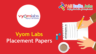 Vyom Labs Placement Papers