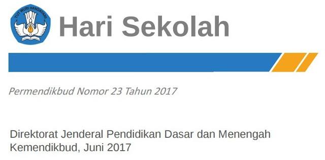 Hari Sekolah sesuai dengan Permendikbud Nomor 23 Tahun 2017