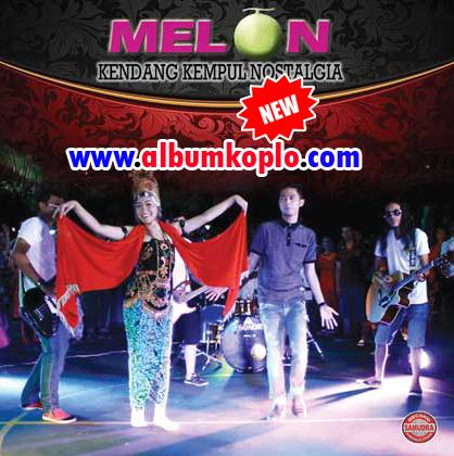 Album Melon Kendang Kempul Nostalgia Full Album