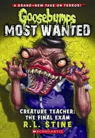 Review - Goosebumps Most Wanted: Creature Teacher: The Final Exam