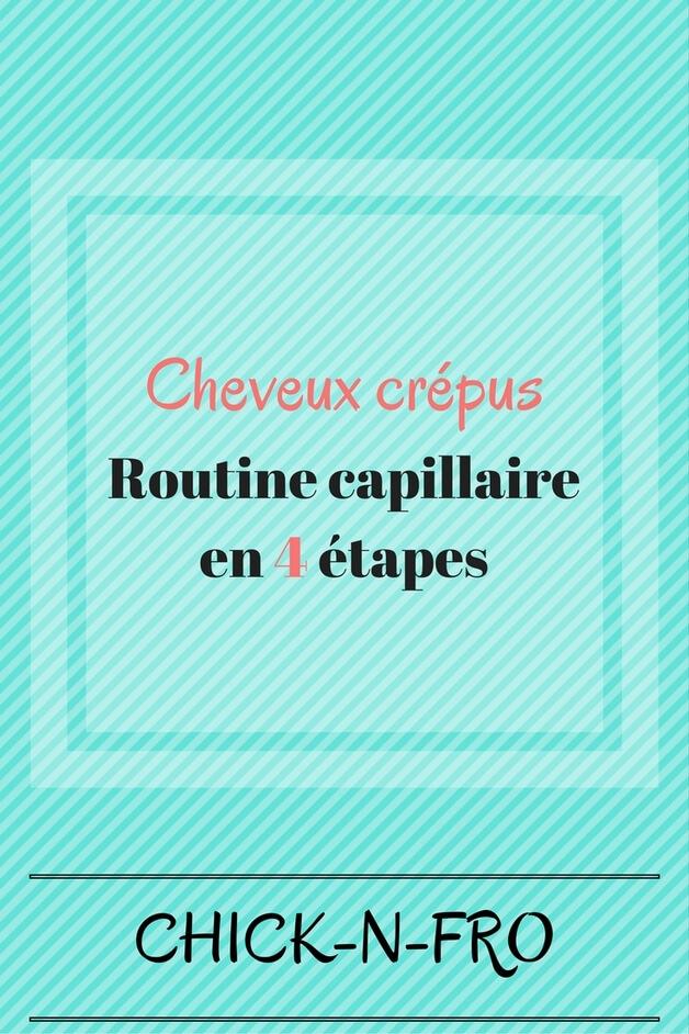Routine capillaire pour cheveux crépus en 4 étapes