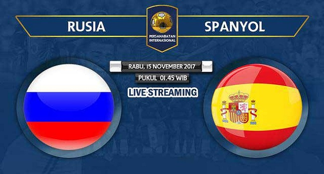 live streaming rusia vs spanyol 15 november 2017