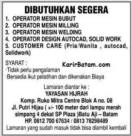 Lowongan Kerja PT. Yayasan Hijrah Batam
