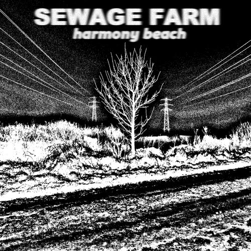 Sewage Farm - Harmony Beach