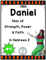 https://www.biblefunforkids.com/2019/08/vbs-4-daniel-man-of-faith-in-hebrews.html