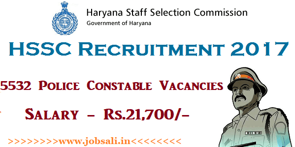 HSSC Constable Recruitment 2017, HSSC Jobs notification, Govt jobs in Haryana