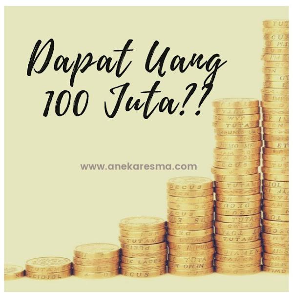 Day 28: Dapat Uang 100 Juta??