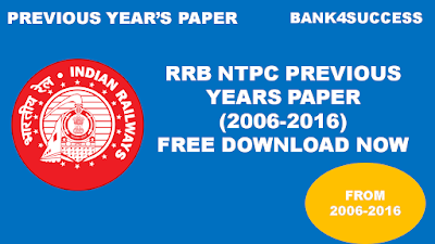 RRB NTPC Previous Year Question Papers (2006-2016) PDF - Download Now
