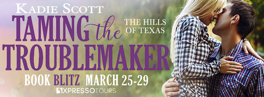 Taming the Troublemaker by Kadie Scott Blitz & Giveaway