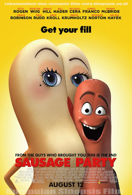 Sinopsis Film Sausage Party 2016