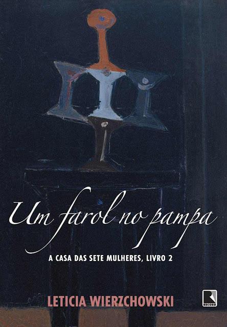 Um farol no pampa Edição 2 - Leticia Wierzchowski