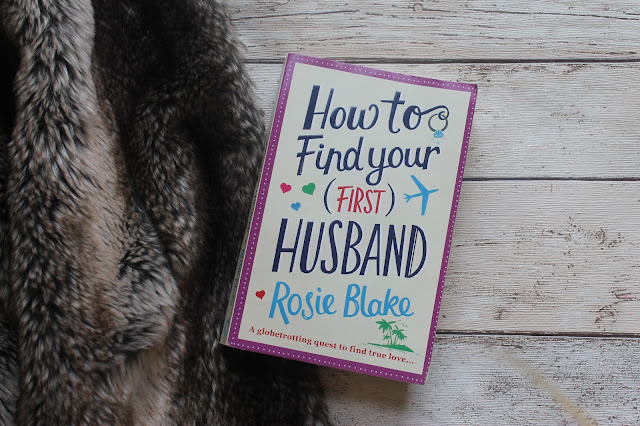 How to Find Your (First) Husband Rosie Blake