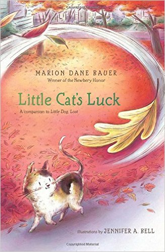 Bauer M Bel cat 39 s luck by marion dane bauer illustated by a bell 224pp rl 3