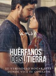 telenovela Huerfanos De Su Tierra