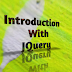 Introdunction With JQuery